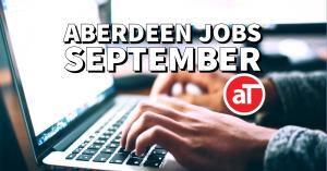 Aberdeen jobs September